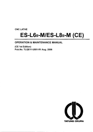 Okuma ES-L6/L8II-M CE Operation Maintenance Manual