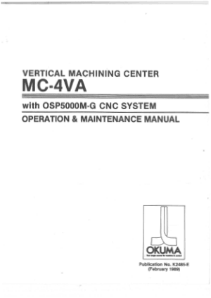 Okuma VMC MC-4VA OSP5000M-G Operation Maintenance Manual