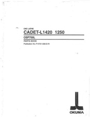Okuma CADET-L1420 1250 OSP700L Parts Book