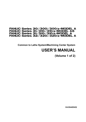 Fanuc 30i 31i 32i Common User Manual Vol 1