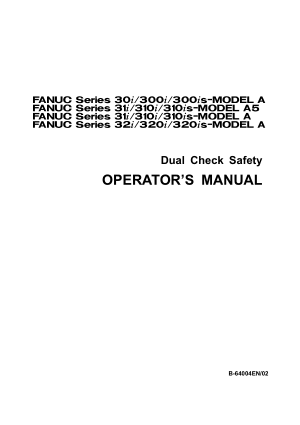 Fanuc 30i 31i 32i Dual Check Safety Operator Manual