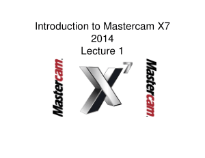Introduction to Mastercam X7