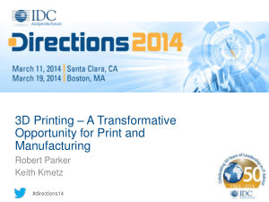 3D Printing Transformative Opportunity for Manufacturing