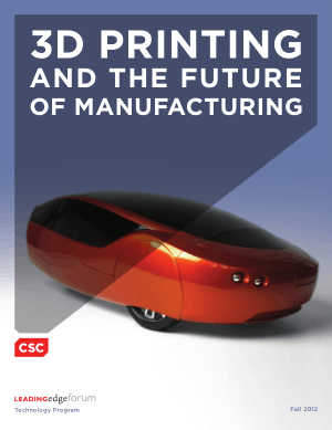 3D Printing And the Future Of Manufacturing