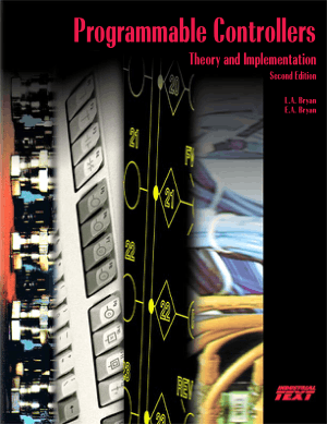 Programmable Controllers PLC Theory and Implementation