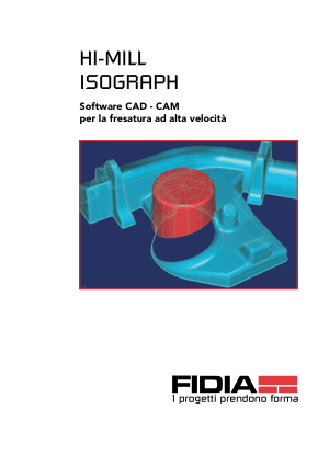 FIDIA HI-MILL ISOGRAPH Software CAD – CAM