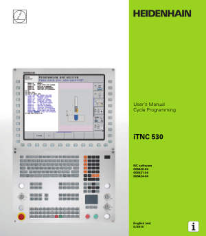 Heidenhain iTNC 530 Cycle Programming Manual 606424-04