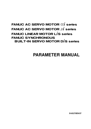 Fanuc AC Servo Motor Alpha i Beta i Parameter Manual 65270EN