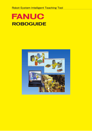 Fanuc ROBOGUIDE Robot System Intelligent Teaching Tool