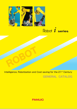 Fanuc Robot i Series General Catalog