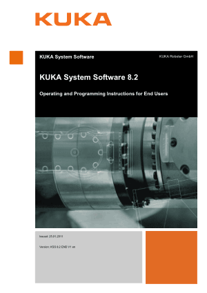 KUKA System Software 8.2 Operating & Programming Instructions