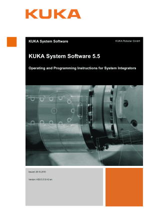 KUKA System Software 5.5 Operating & Programming Instructions for System Integrators