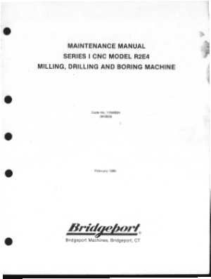 Bridgeport Series I R2E4 Maintenance Manual