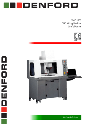 Denford VMC 1300 CNC Milling Machine Users Manual