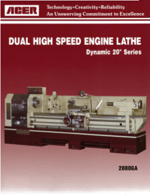 ACER Dual High Speed Engine Lathe Dynamic 20 Series