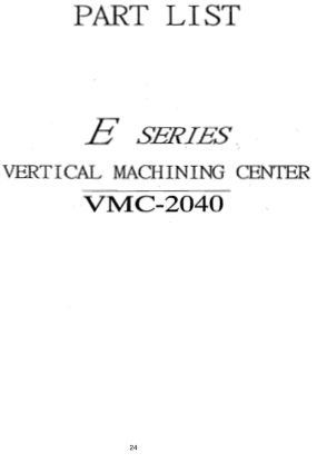 ACER E-Series VMC-2040 Machining Center Parts List