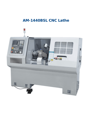 AM-1420 1440BSL CNC Lathe – Features
