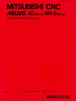 Mitsubishi CNC MELDAS AC Servo MR-S Series Maintenance Manual