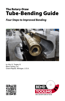 The Rotary-Draw Tube-Bending Guide Four Steps to Improved Bending