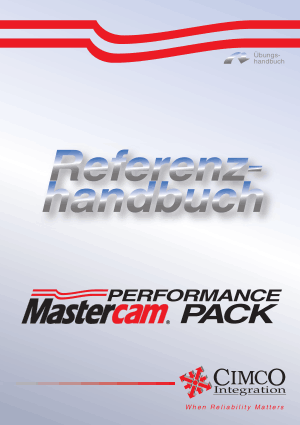 Mastercam HSM Performance Pack Referenzhandbuch User Guide