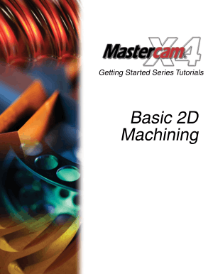 Mastercam X4 Basic 2D Machining