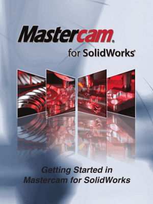 Mastercam Getting Started in Mastercam for SolidWorks