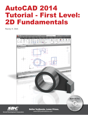 AutoCAD 2014 Tutorial First Level 2D Fundamentals