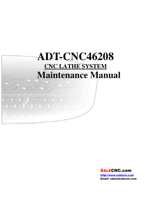 ADT-CNC46208 CNC LATHE SYSTEM Maintenance Manual
