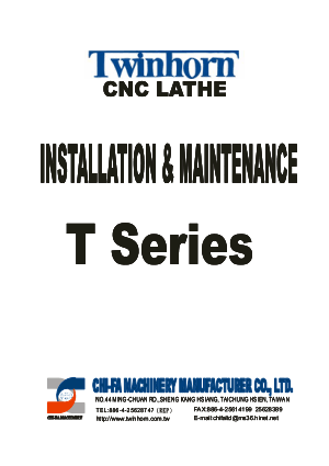 Twinhorn CNC Lathe T Series Installation Maintenance Manual