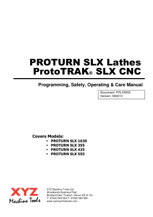 Proturn SLX Lathes ProtoTRAK SLX Programming Operating Manual