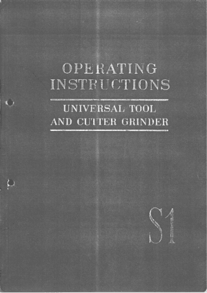 Deckel S1 Universal Tool and Cutter Grinder Operating Manual