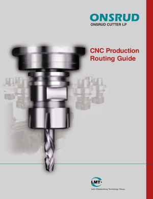 LMT Onsrud CNC Production Routing Guide