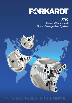 Forkardt FNC Power Chucks with Quick Change Jaw System