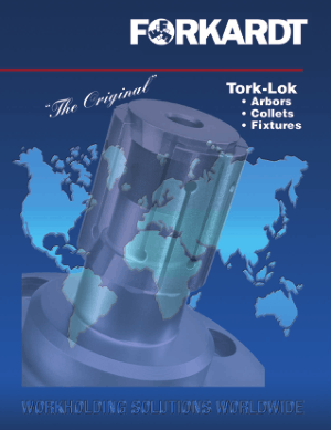 Forkardt Tork-Lok Arbors Collets Fixtures Catalog
