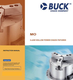 BUCK MO 3 Jaw Hollow Power Chuck Fixtures Manual