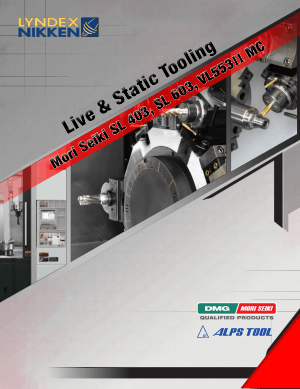 Lyndex-Nikken Mori Seiki Live & Static Tools for SL403-603 VL553MC 2013 Catalog