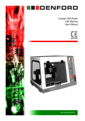 DENFORD Compact 1000 Router CNC Machine User Manual