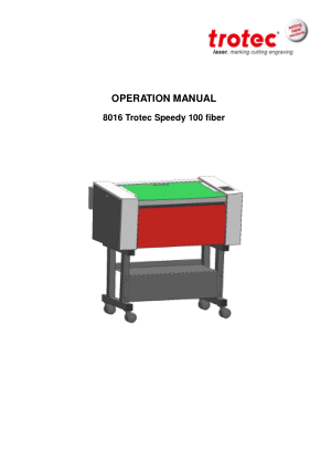 Trotec Laser 8016 Trotec Speedy 100 fiber Operation Manual