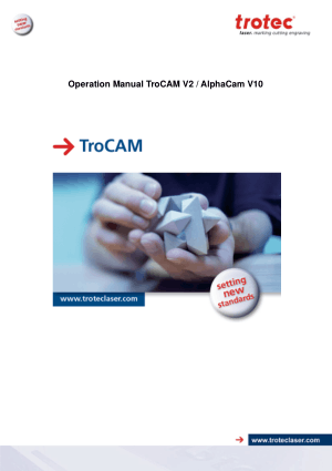 TroCAM V2 AlphaCam V10 Operation Manual