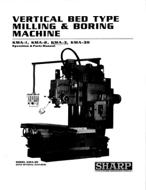 Sharp Vertical Bed Mill – KMA-3mill Operation and Parts Manual