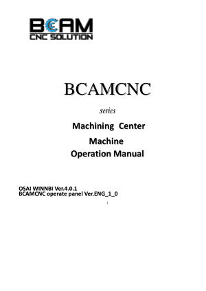 BCAMCNC Machining Center Operation Manual OSAI System