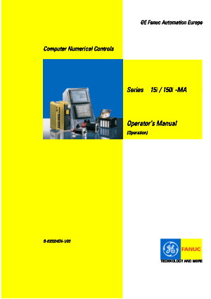 Fanuc Series 15i/150i-MA (Operation) Operators Manual B-63324EN-1/03